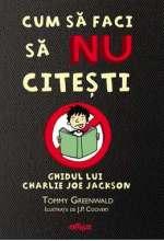 cum-sa-faci-sa-nu-citesti-ghidul-lui-charlie-joe-jackson-cover_mobil