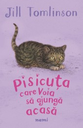 jill-tomlinson---pisicuta-care-voia-sa-ajunga-acasa---c1